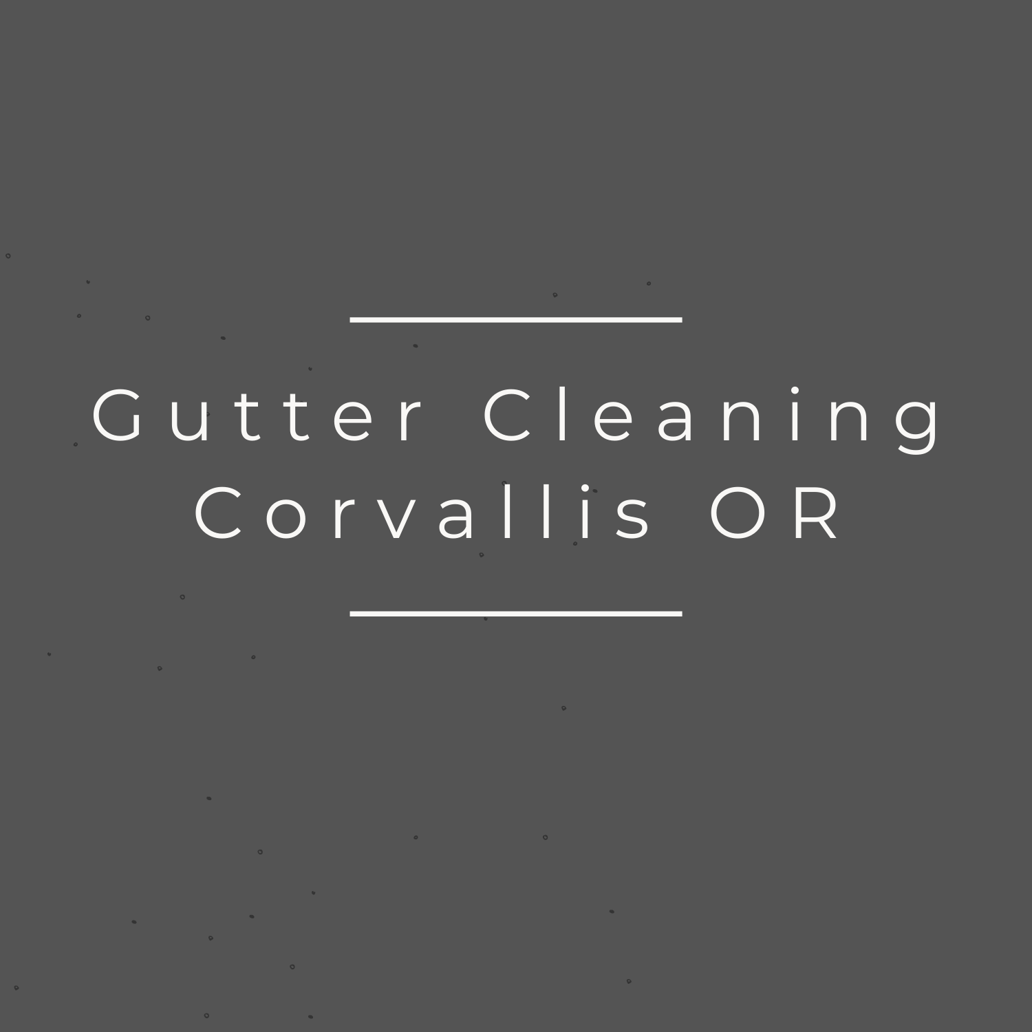 Gutter Cleaning Corvallis OR